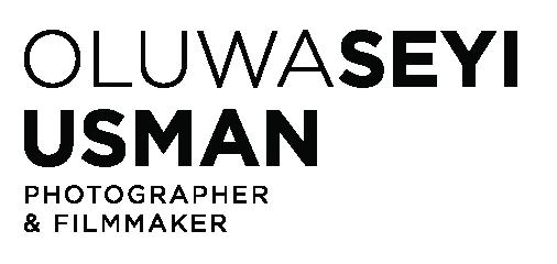 Oluwaseyi Usman Photographer & Filmmaker